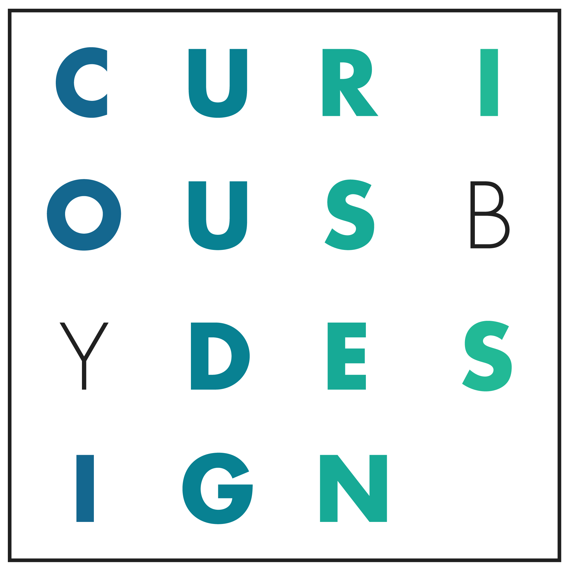 Curious by Design